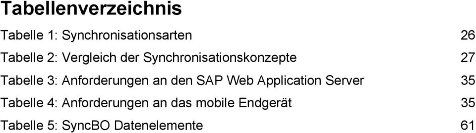 Anforderungen an den SAP Web Application Server 35 Tabelle 4: