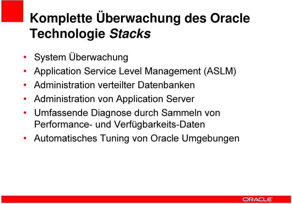 Datenbanken Administration von Application Server Umfassende Diagnose durch