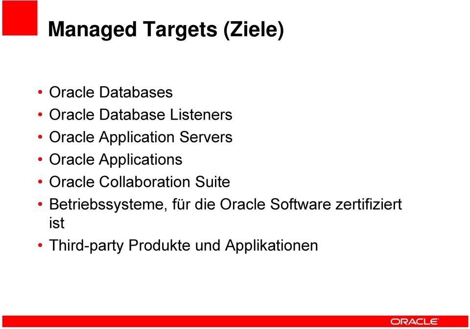 Oracle Collaboration Suite Betriebssysteme, für die Oracle