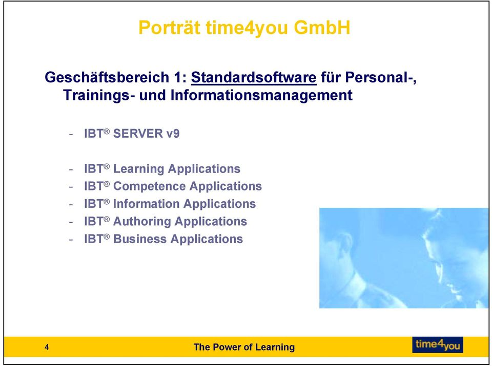 Applications - IBT Competence Applications - IBT Information Applications