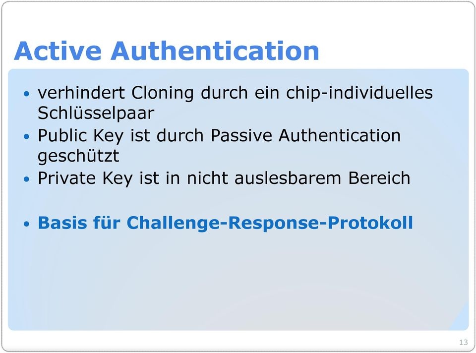 Passive Authentication geschützt Private Key ist in