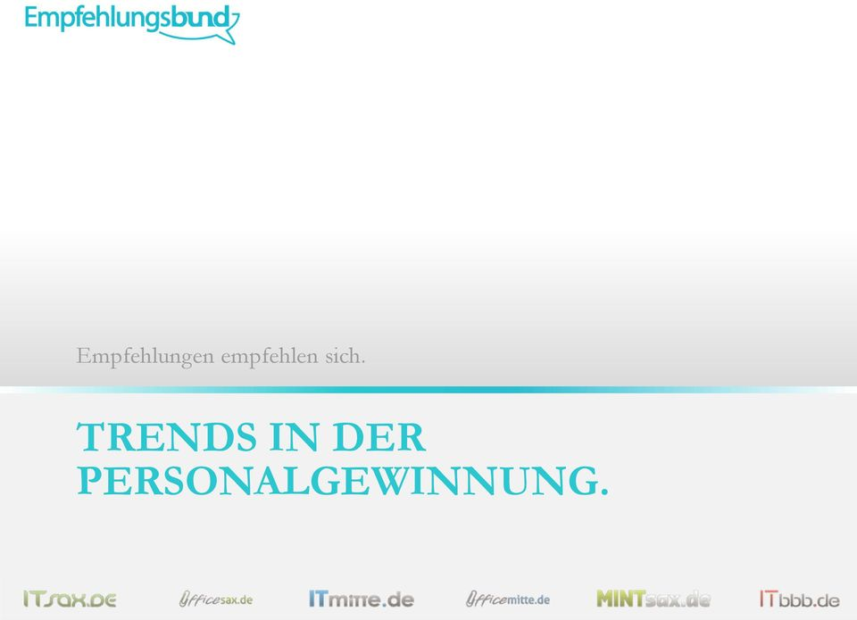 TRENDS IN DER