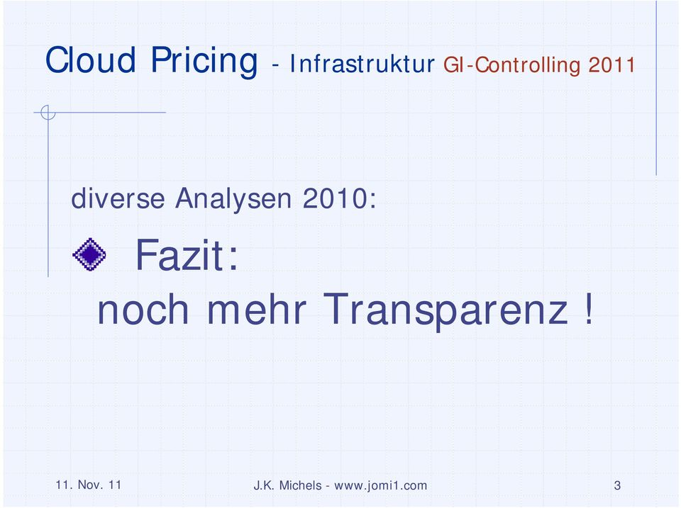 Transparenz! 11. Nov.