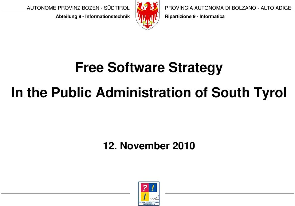 Software Strategy In the Public