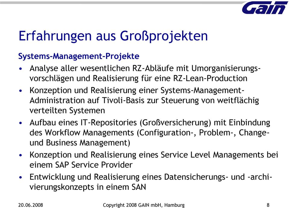 IT-Repositories (Großversicherung) mit Einbindung des Workflow Managements (Configuration-, Problem-, Changeund Business Management) Konzeption und Realisierung eines