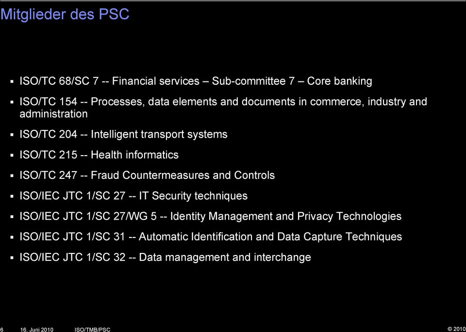Countermeasures and Controls ISO/IEC JTC 1/SC 27 -- IT Security techniques ISO/IEC JTC 1/SC 27/WG 5 -- Identity Management and Privacy