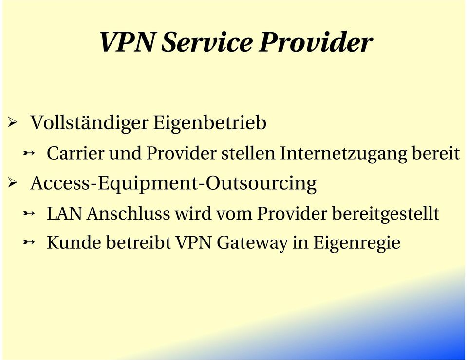Access Equipment Outsourcing LAN Anschluss wird vom