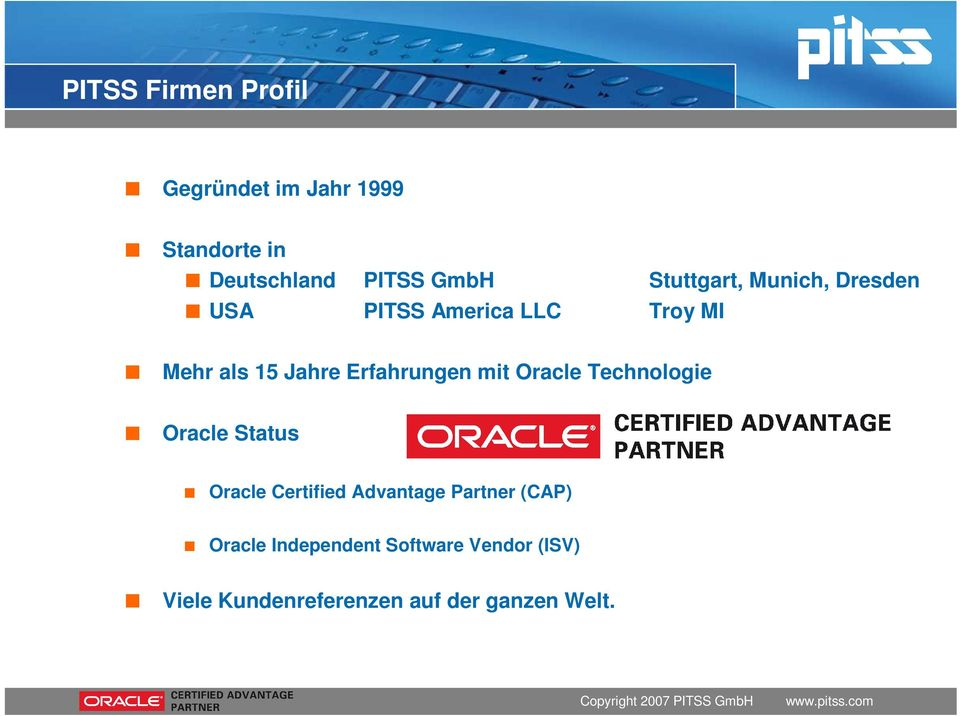 Erfahrungen mit Oracle Technologie Oracle Status Oracle Certified Advantage