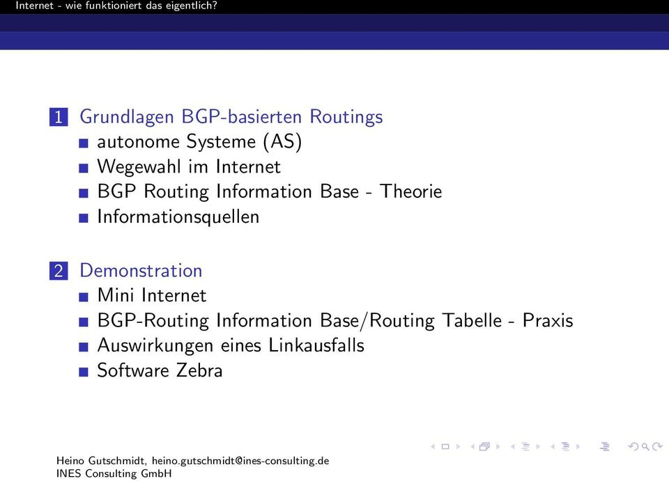 Informationsquellen 2 Demonstration Mini Internet BGP-Routing