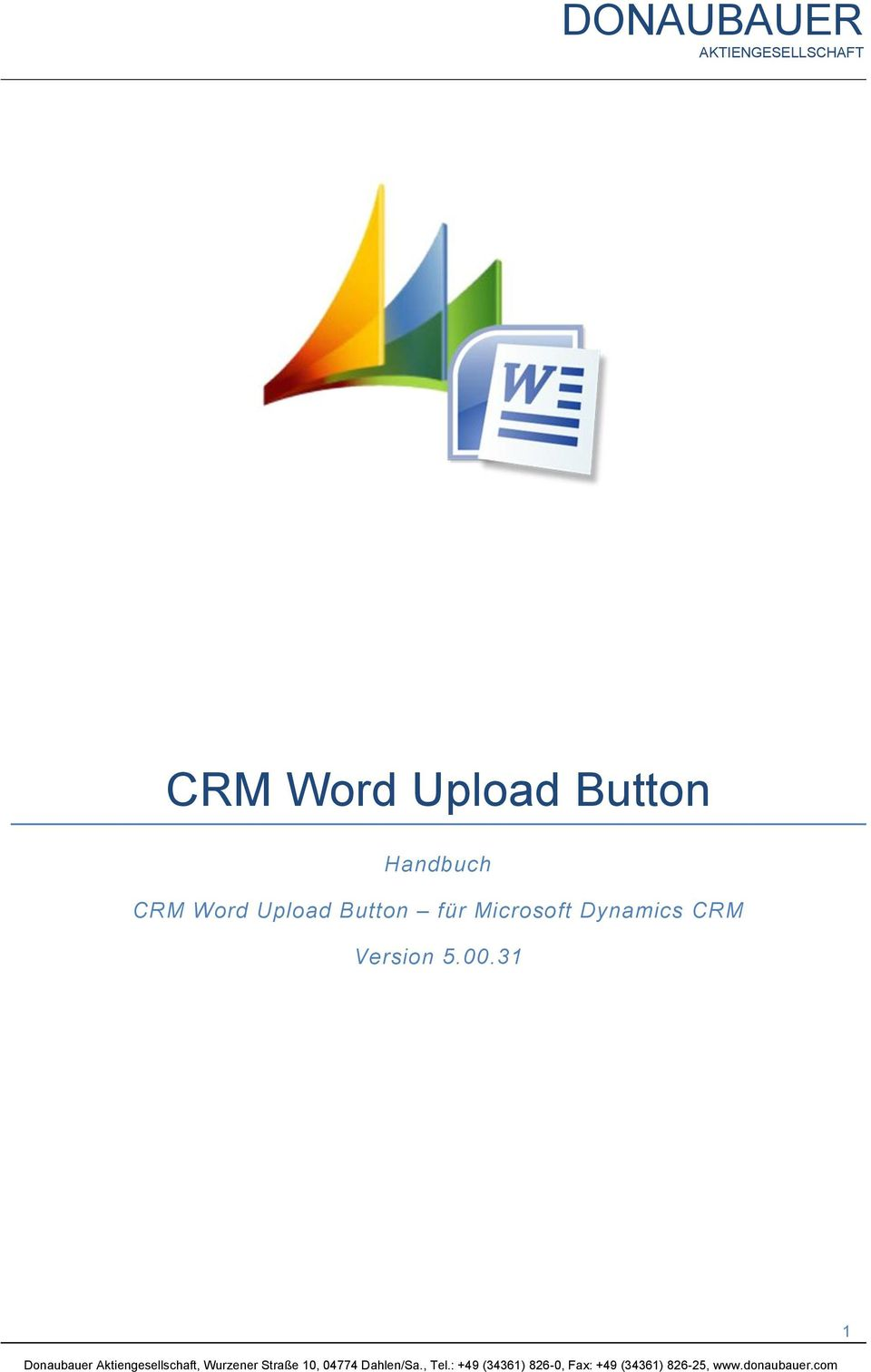 Dynamics CRM Version 5.