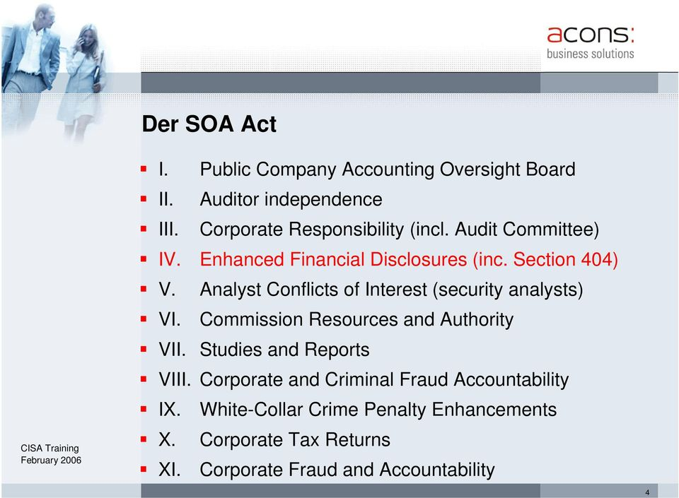Analyst Conflicts of Interest (security analysts) VI. Commission Resources and Authority VII.
