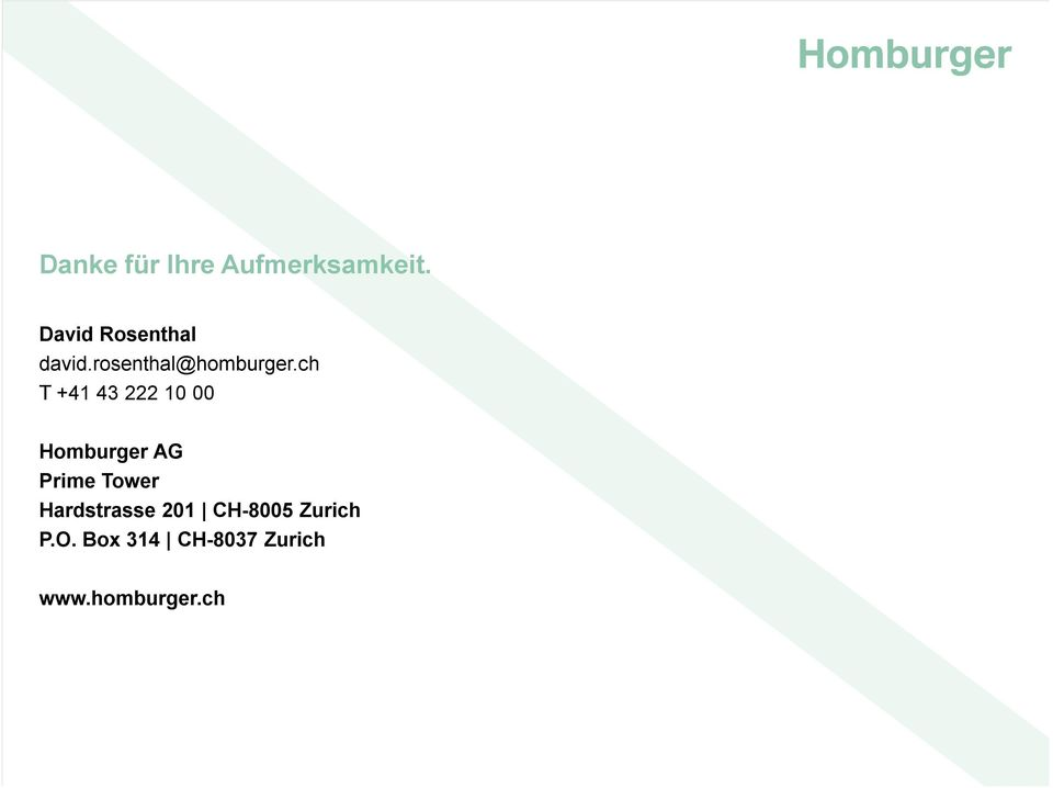 ch T +41 43 222 10 00 Homburger AG Prime Tower