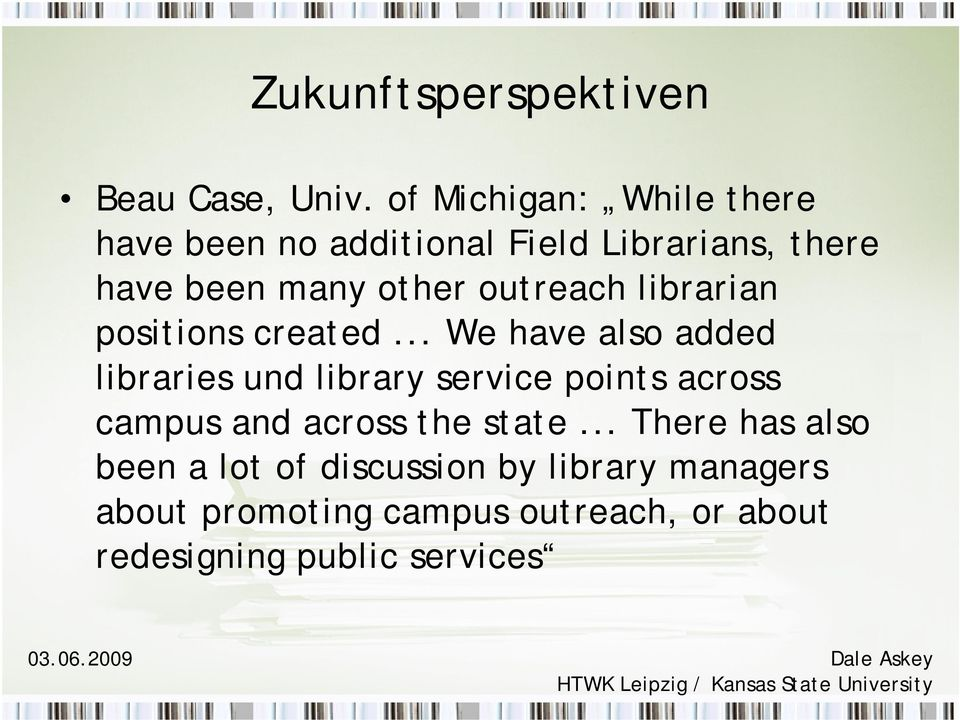 outreach librarian positions created.