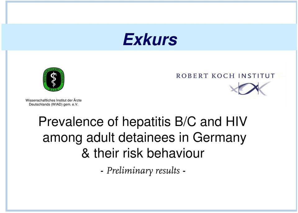 Prevalence of hepatitis B/C and HIV among adult