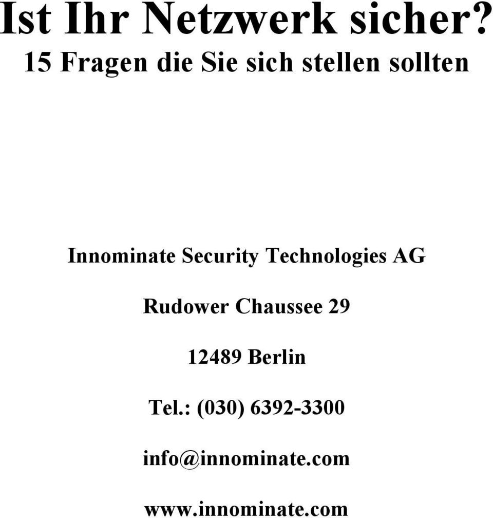 Innominate Security Technologies AG Rudower