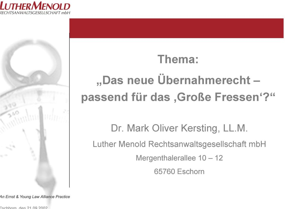 Mark Oliver Kersting, LL.M. Luther Menold