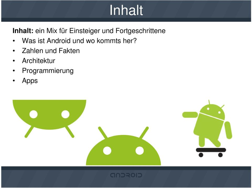 ist Android und wo kommts her?