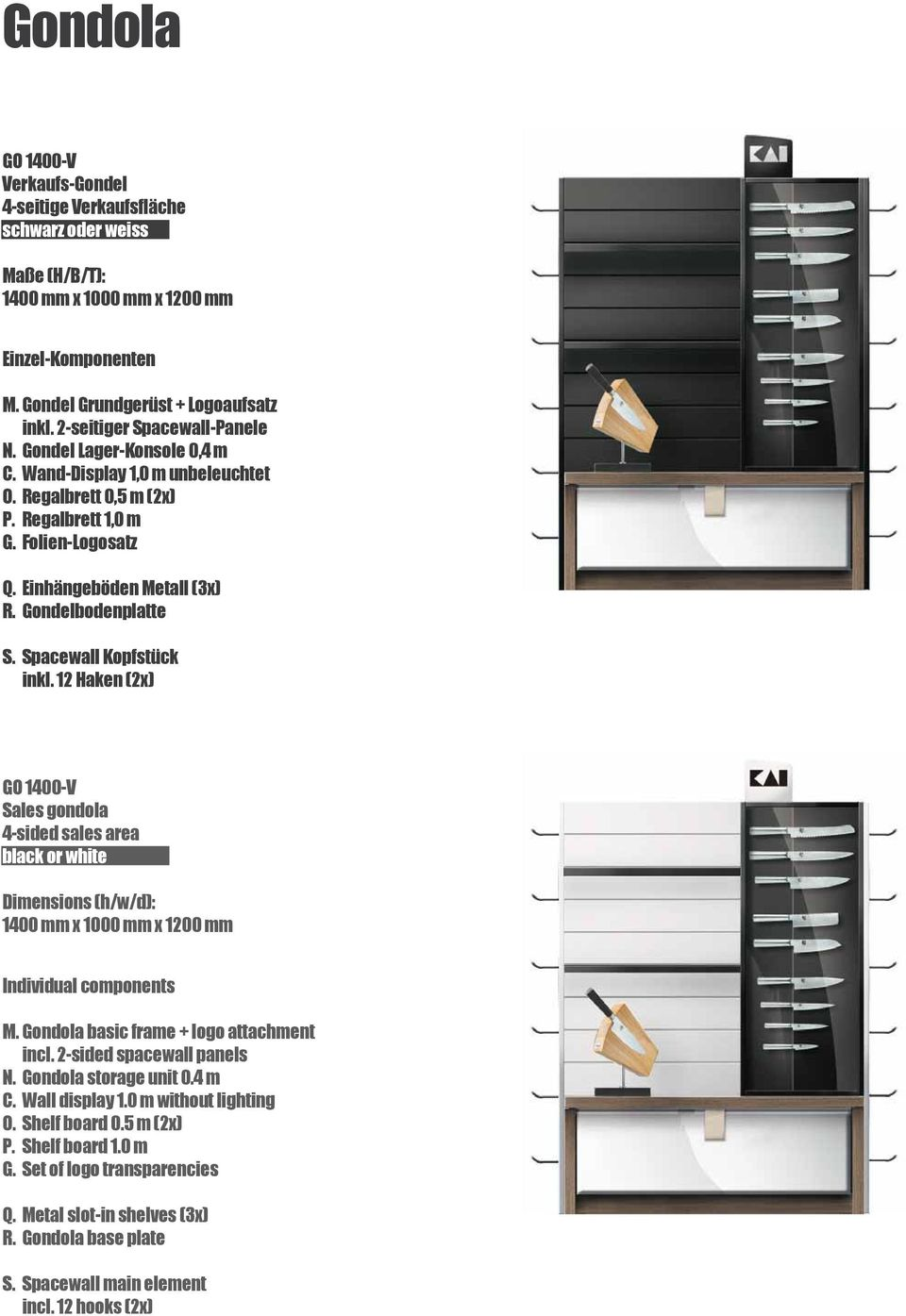 Spacewall Kopfstück inkl. 12 Haken (2x) GO 1400-V Sales gondola 4-sided sales area black or white 1400 mm x 1000 mm x 1200 mm M. Gondola basic frame + logo attachment incl. 2-sided spacewall panels N.
