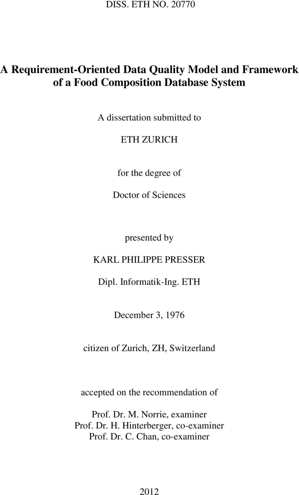 dissertation submitted to ETH ZURICH for the degree of Doctor of Sciences presented by KARL PHILIPPE PRESSER