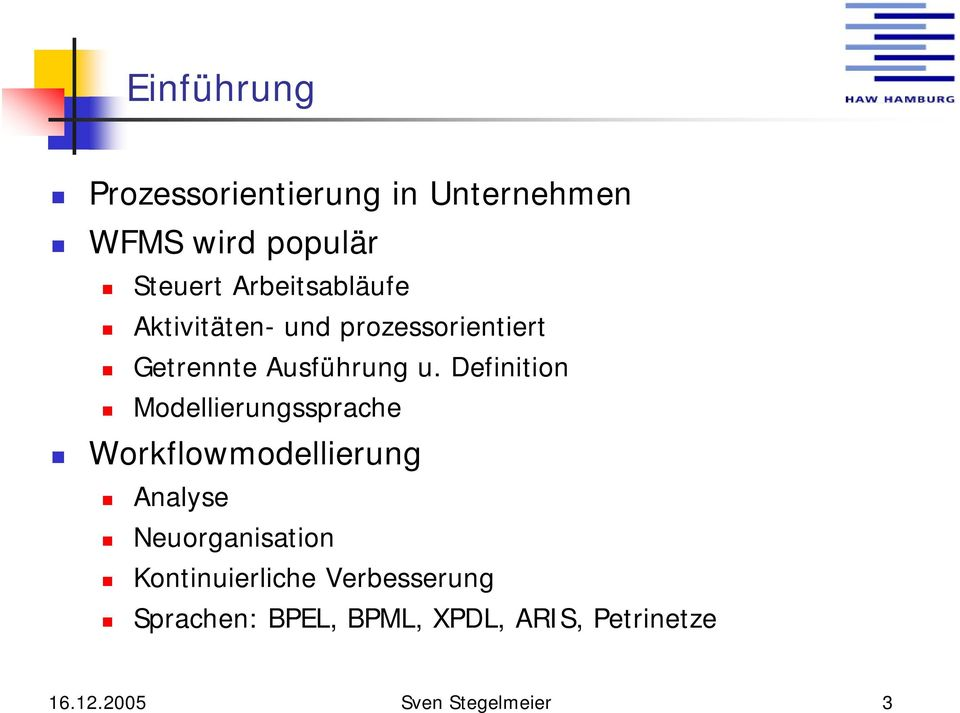 Definition Modellierungssprache Workflowmodellierung Analyse Neuorganisation