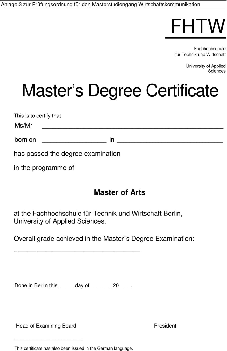 of Master of Arts at the Berlin,.
