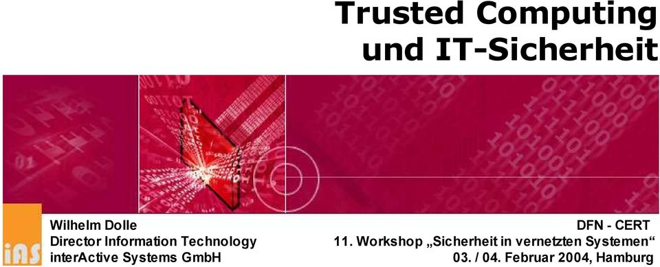 11. Workshop Sicherheit in vernetzten Systemen