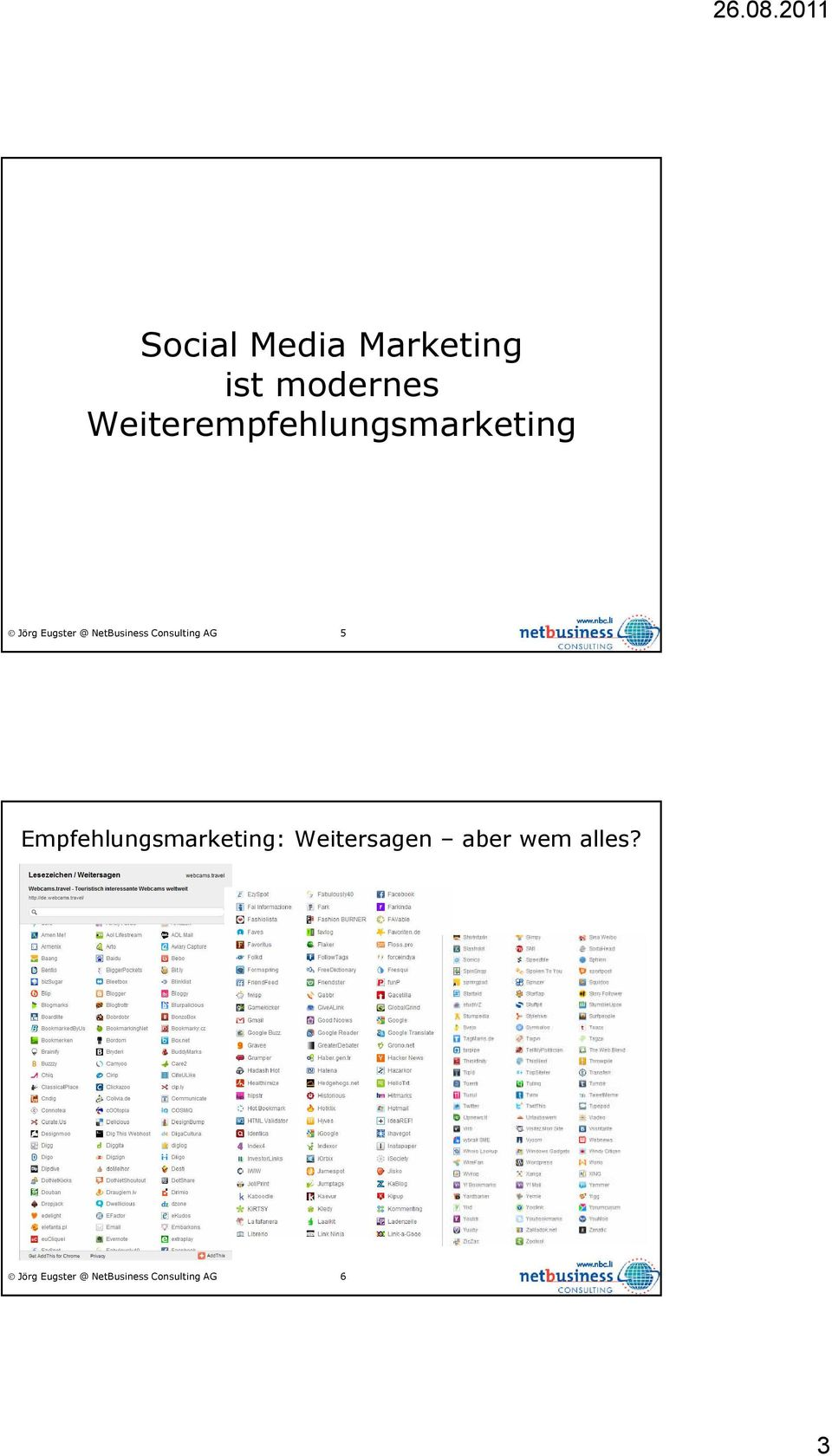 NetBusiness Consulting AG 5 Empfehlungsmarketing: