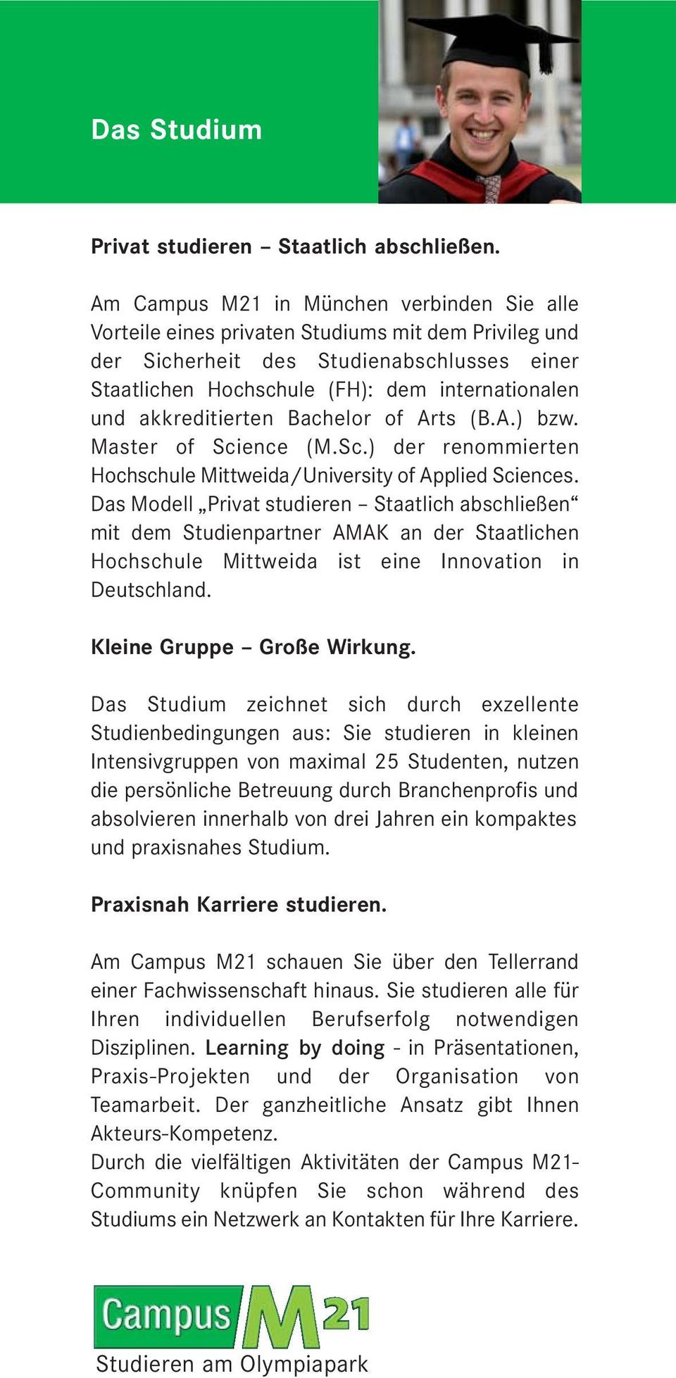 akkreditierten Bachelor of Arts (B.A.) bzw. Master of Science (M.Sc.) der renommierten Hochschule Mittweida/University of Applied Sciences.