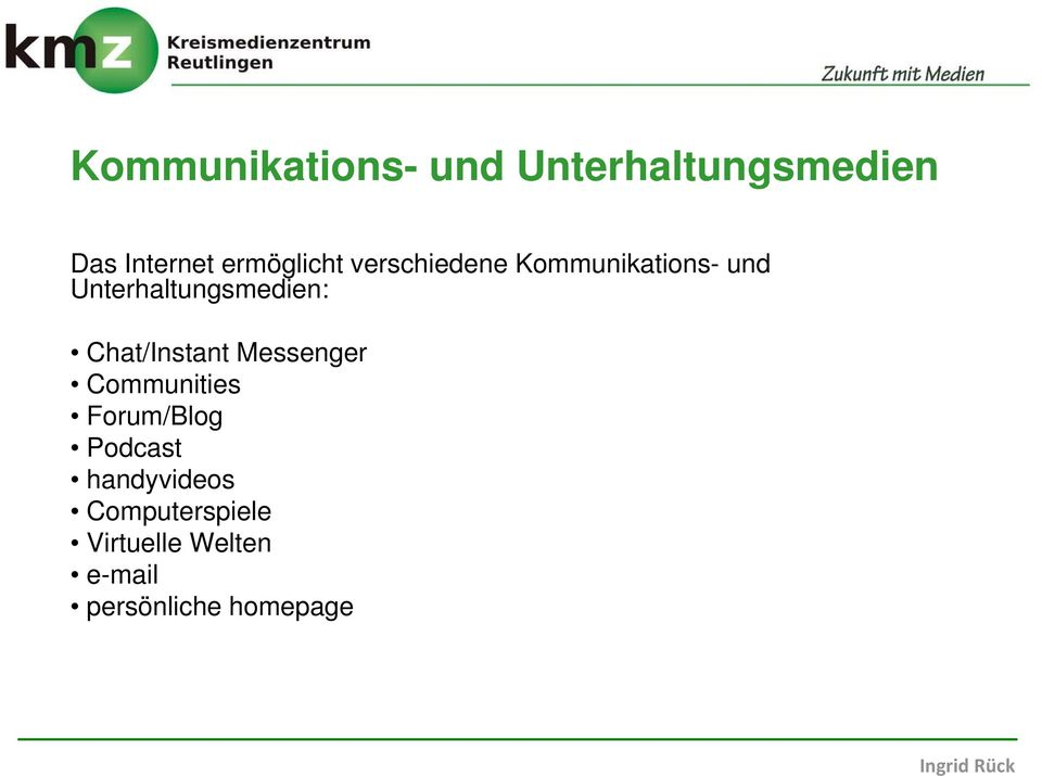 Unterhaltungsmedien: Chat/Instant Messenger Communities