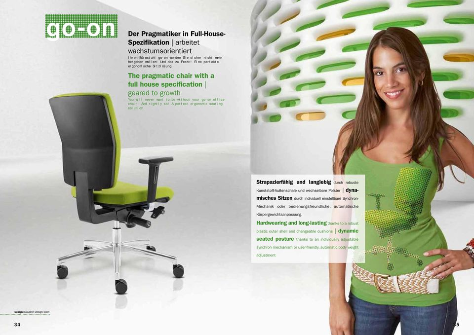 A perfect ergonomic seating solution.