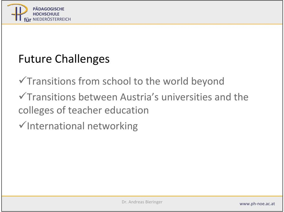 Austria s universities and the colleges