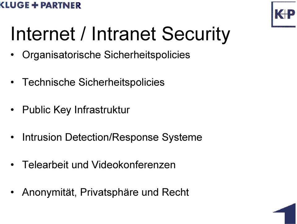 Public Key Infrastruktur Intrusion Detection/Response