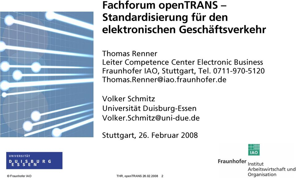 0711-970-5120 Thomas.Renner@iao.fraunhofer.