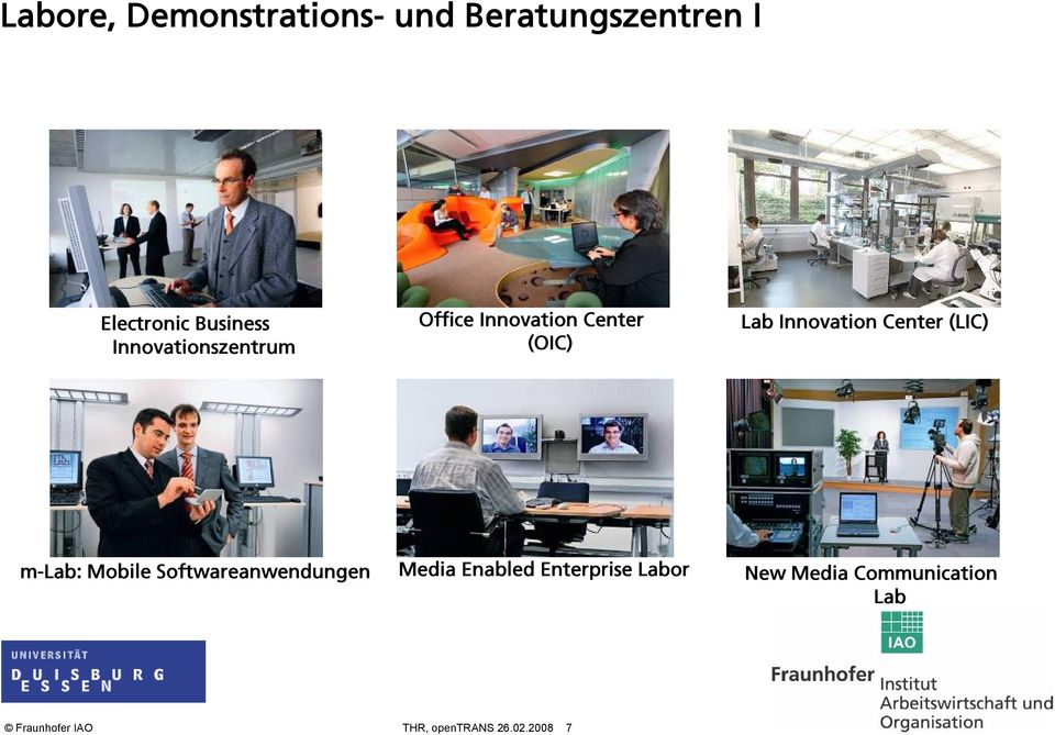 Center (LIC) m-lab: Mobile Softwareanwendungen Media Enabled