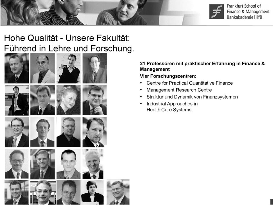 Forschungszentren: Centre for Practical Quantitative Finance Management
