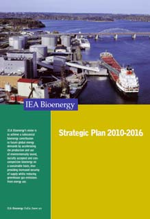 Strategic Plan Vision: Substantial bioenergy contribution to future global energy demands Increased security of supply Reducing