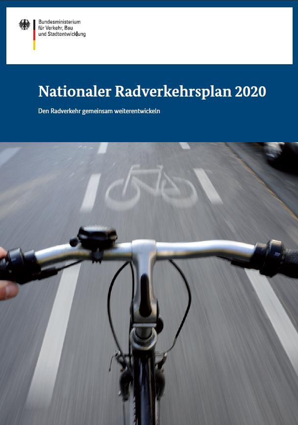 2012 den Nationalen Radverkehrsplan 2020