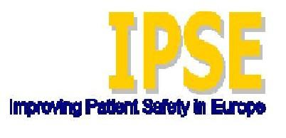 IPSE - Improving Patient Safety in Europe IPSE resolve persisting differences in the