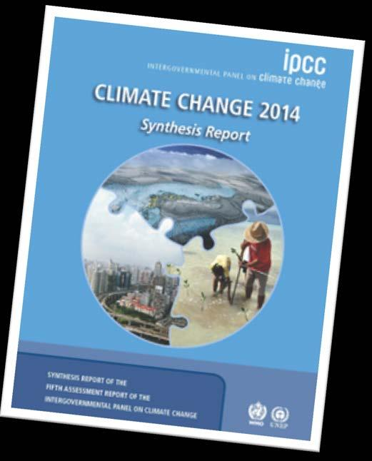 IPCC AR5 Synthesebericht: Überblick zum SPM An Integrated View of Climate Change - IPCC Fifth Assessment Report (AR5) Climate Change 2014: Synthesis