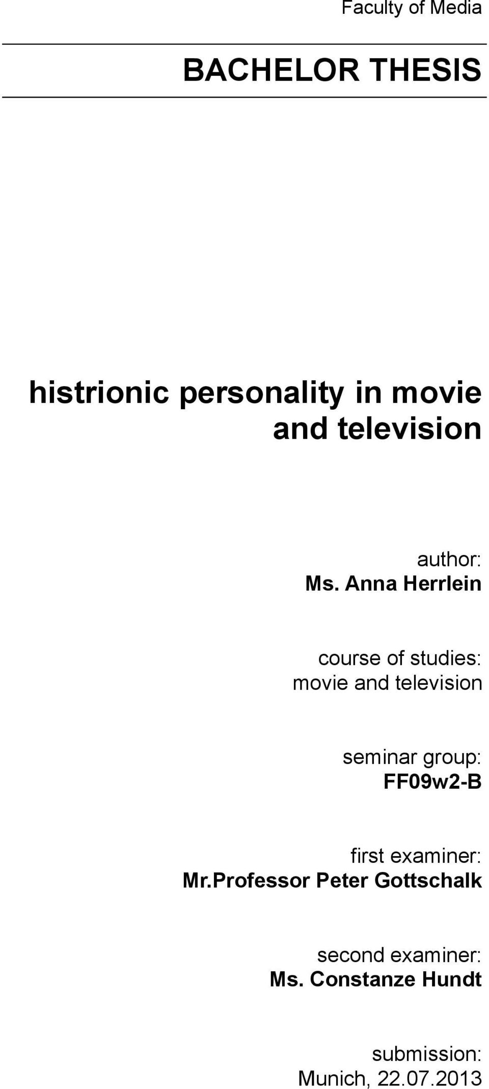 Anna Herrlein course of studies: movie and television seminar group: