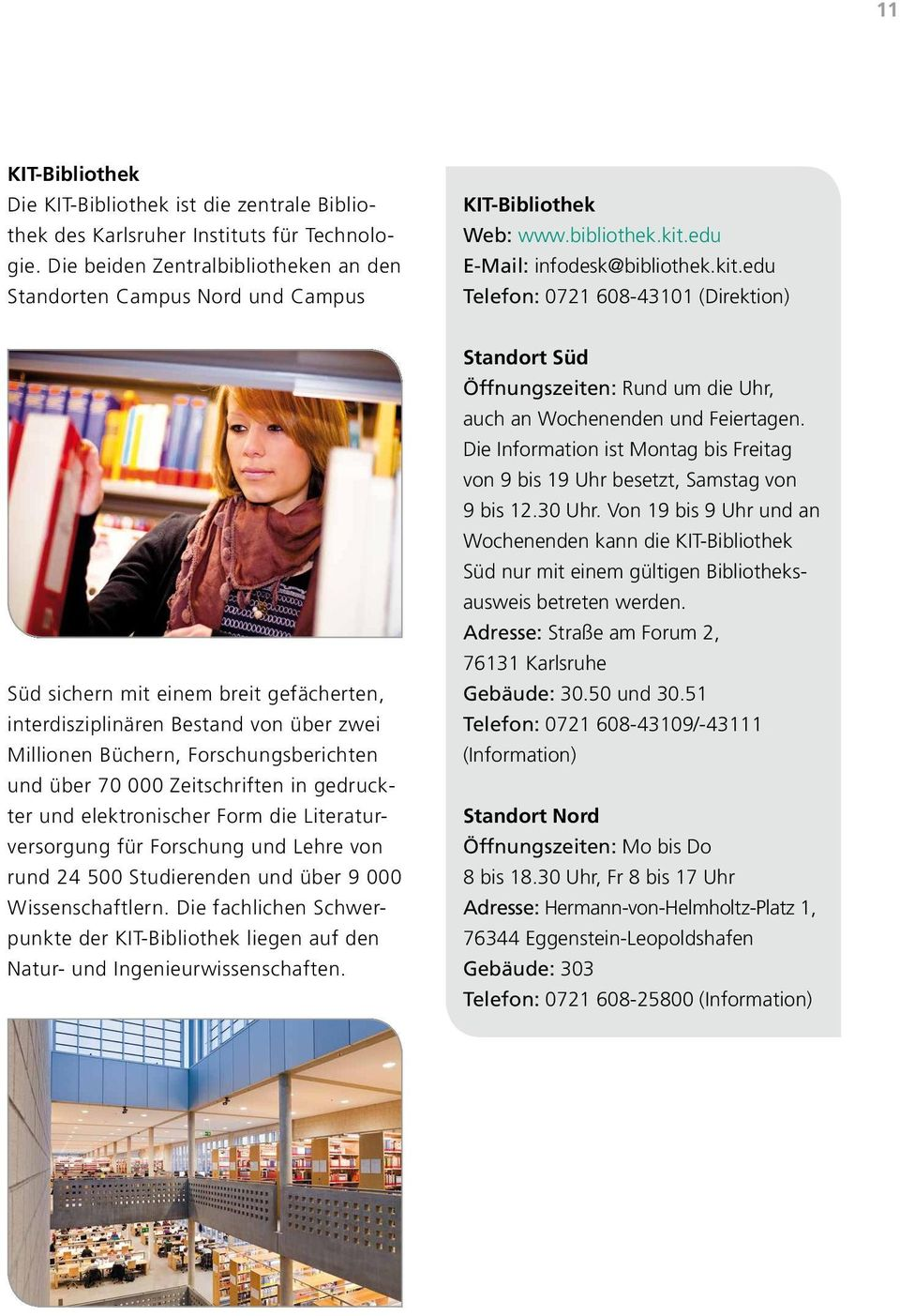 edu E-Mail: infodesk@bibliothek.kit.