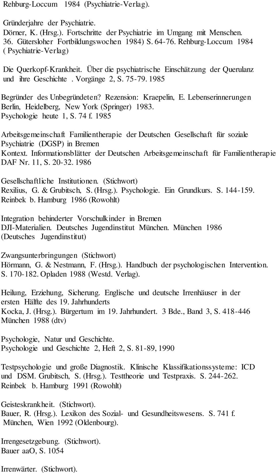 Psychiater datiert Psychologin