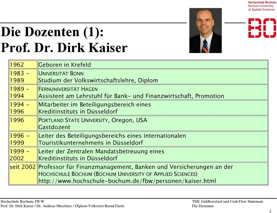 Dirk Kaiser Andreas Merchiers Bernd Fuchs Treasury Management