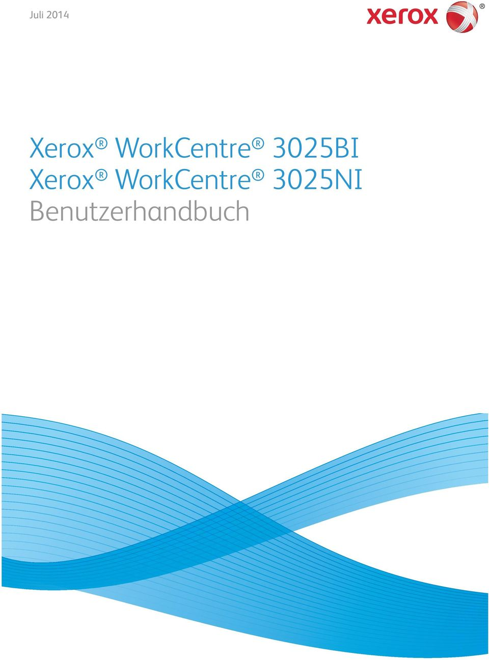 Juli Xerox WorkCentre 3025BI Xerox WorkCentre 3025NI