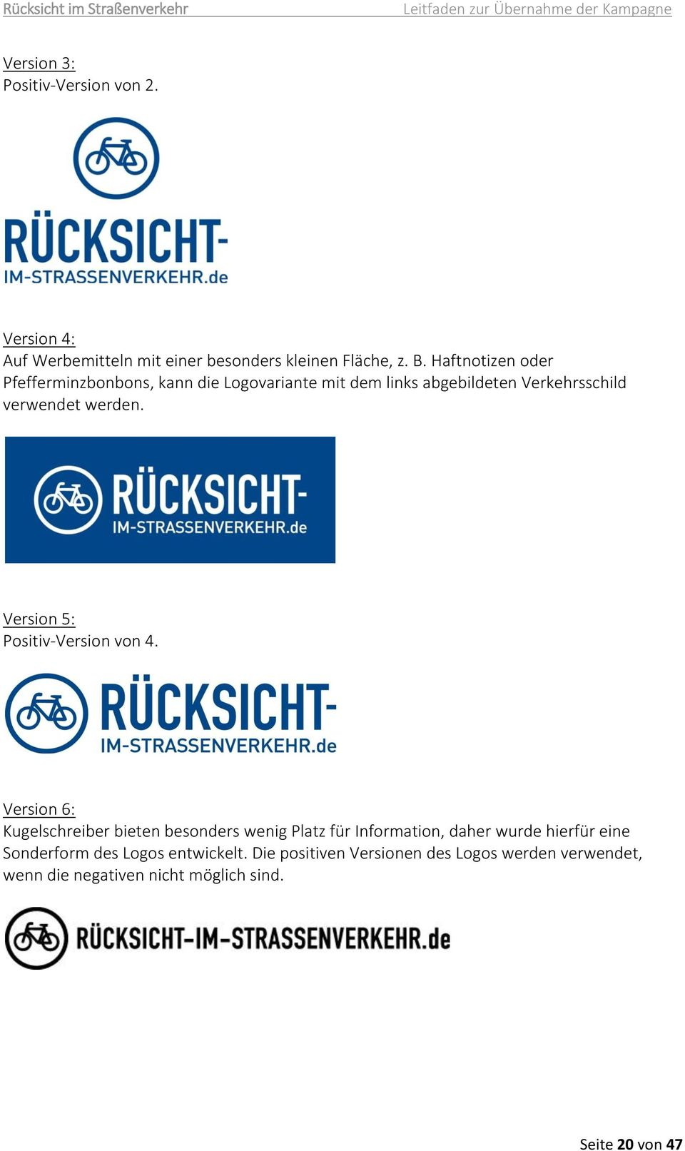 Version 5: Positiv-Version von 4.
