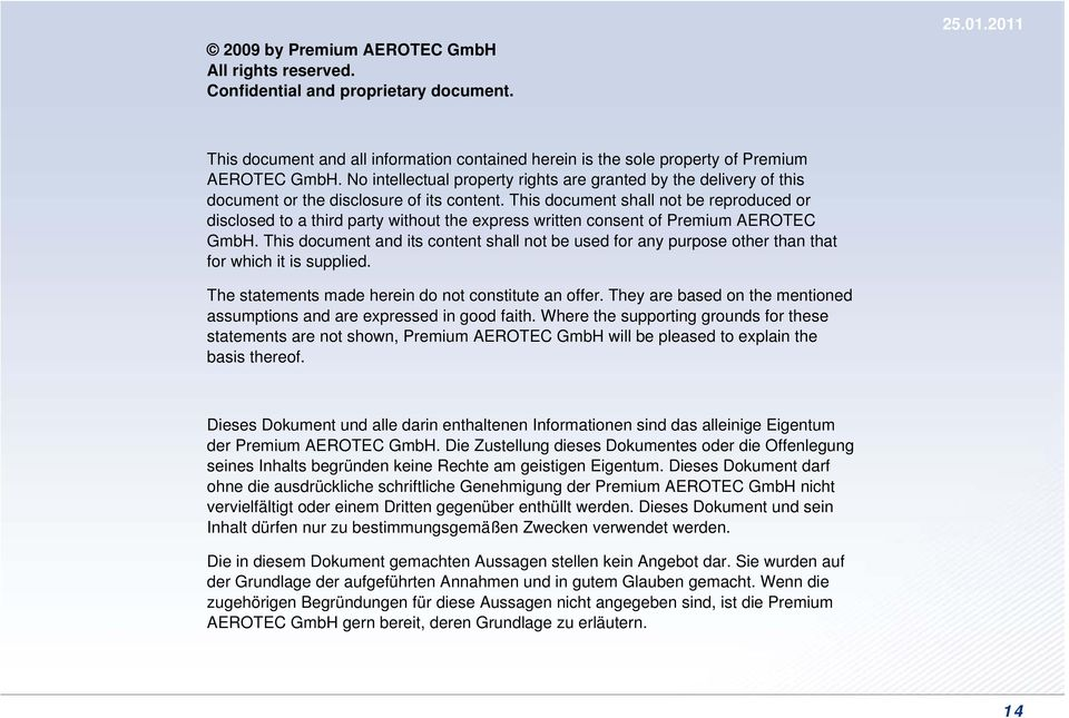 This document shall not be reproduced or disclosed to a third party without the express written consent of Premium AEROTEC GmbH.