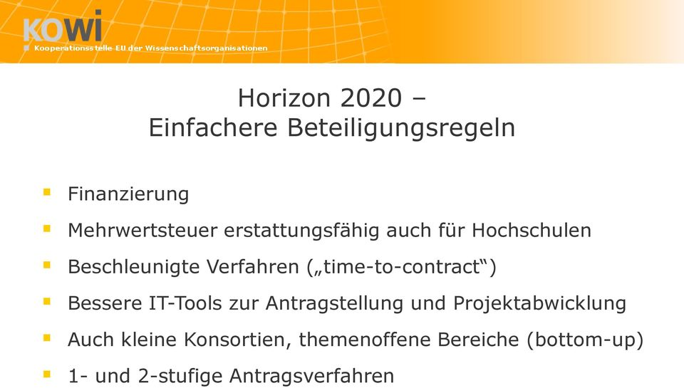 time-to-contract ) Bessere IT-Tools zur Antragstellung und