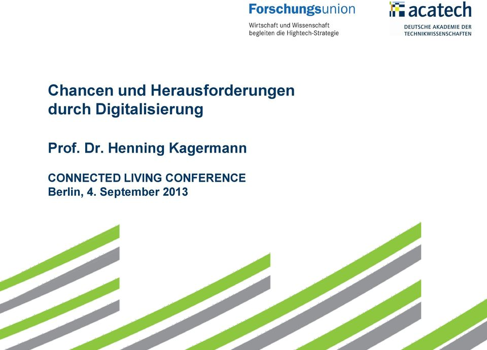 Henning Kagermann CONNECTED LIVING CONFERENCE