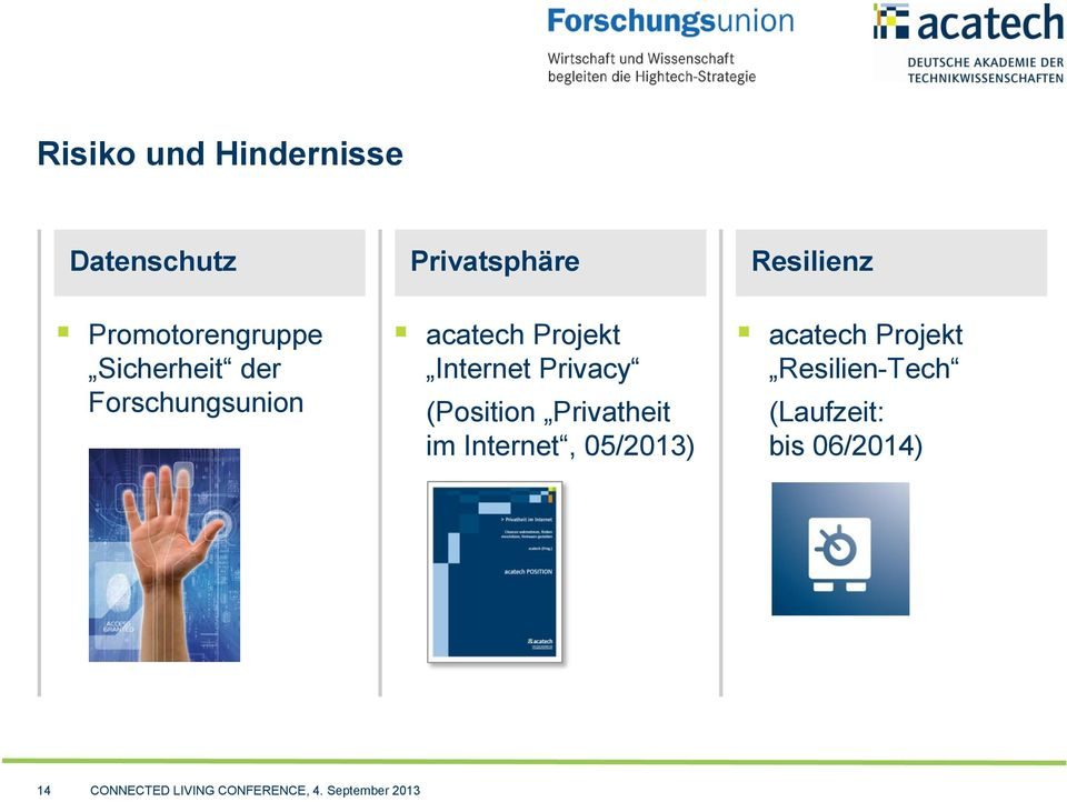 Internet Privacy (Position Privatheit im Internet, 05/2013) acatech