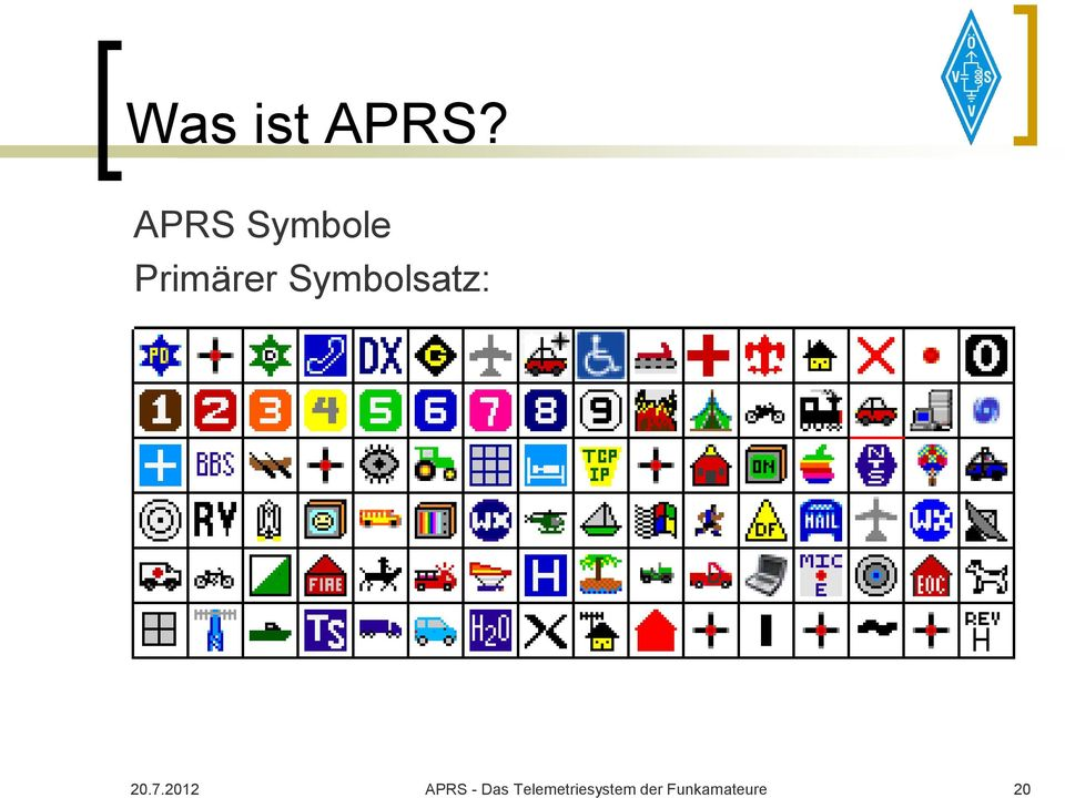 APRS Vortrag OE7  Vortrag: APRS Automatic Packet Reporting